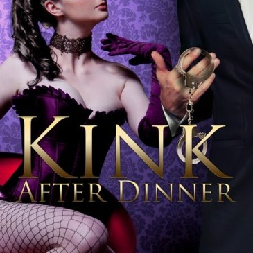 Happy Release Day to Jennifer Denys with Kink After Dinner