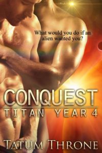 Conquest (Titan Year 4) by Tatum Throne