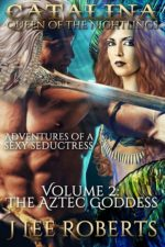 Queen of the Nightlings - Volume 2: The Aztec Goddess
