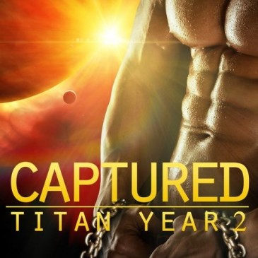 Happy Release Day to Tatum Throne with Captured (Titan Year 2)