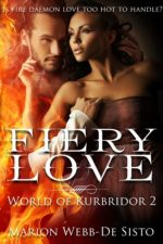 Fiery Love by Marion Webb-De Sisto