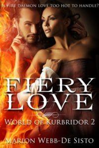 Fiery Love by Marion Webb-De Sisto