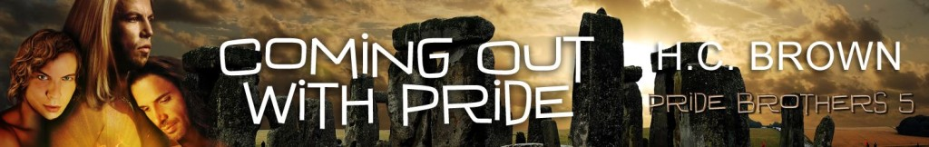 Coming Out With Pride by H.C. Brown