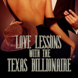 New Release – Love Lessons with the Texas Billionaire