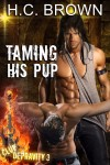 Taming His Pup by H.C. Brown