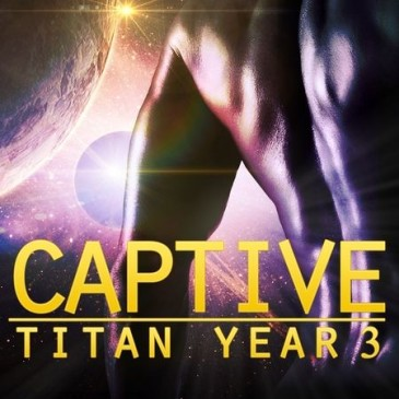 Happy Release Day to Tatum Throne with Captive (Titan Year 3)