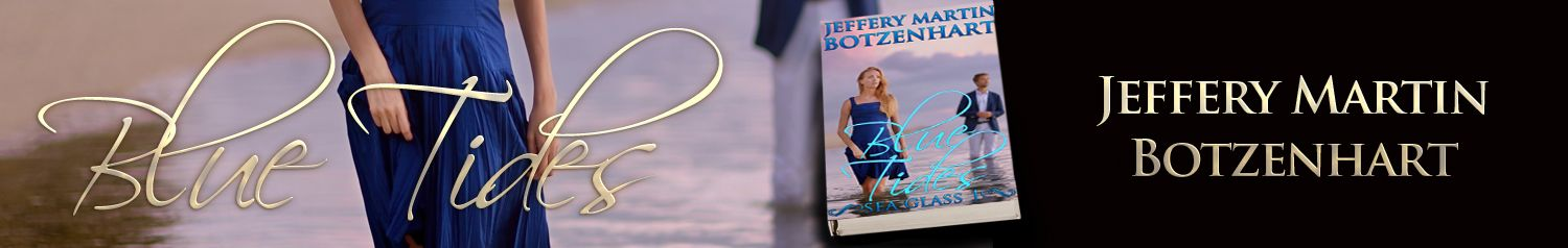 Happy Release Day to Jeffery Martin Botzenhart with Blue Tides