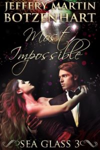 Most Impossible by Jeffery Martin Botzenhart