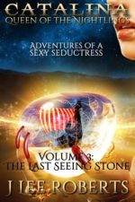 Catalina - The Last Seeing Stone by J. Lee Roberts