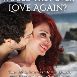 New Release  – Would They Ever Love Again?