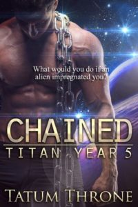 Chained (Titan Year 5) by Tatum Throne