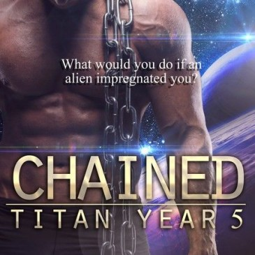 New Release – Chained (Titan Year 5) by Tatum Throne