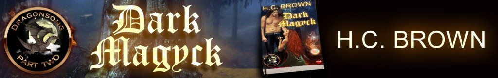 Dark Magyck (Dragonsong - Part Two) by H.C. Brown