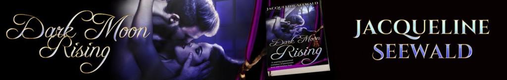 Dark Moon Rising by Jacqueline Seewald