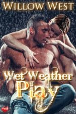 Wet Weather Play by Willow West