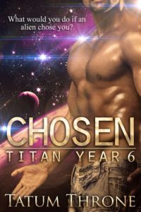 Chosen (Titan Year 6) by Tatum Throne