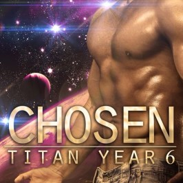 New Release: Chosen (Titan Year 6) by Tatum Throne