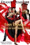Tiny Dancer by Diane Demetre