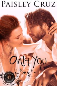 Only You by Paisley Cruz