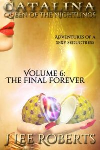 Catalina: The Final Forever