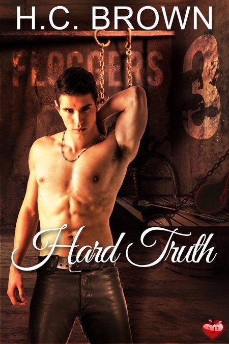Hard Truth by H.C. Brown