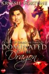 Dominated by the Dragon by Kryssie Fortune