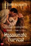 Passionate Harvest by Louise Roberts