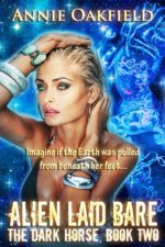 Alien Laid Bare by Annie Oakfield