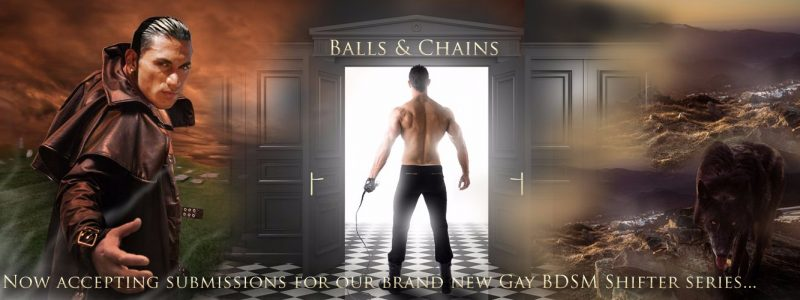 Ball & Chains - Submission Call