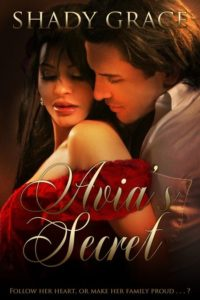 Avia's Secret by Shady Grace