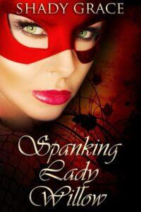 Spanking Lady Willow